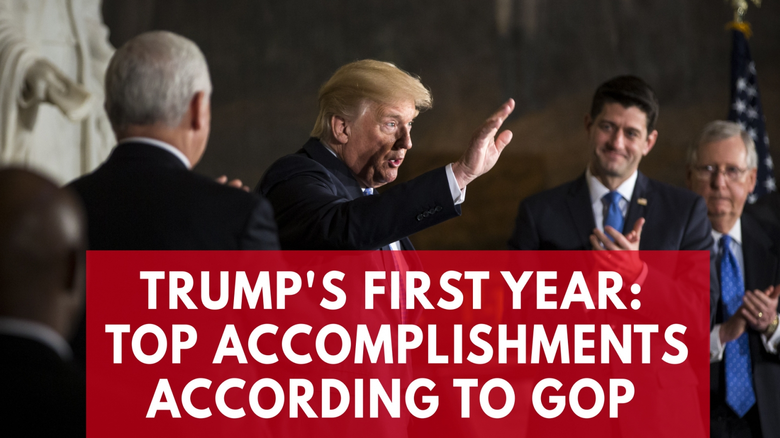 president-trumps-top-accomplishments-in-his-first-year-in-office-according-to-the-gop