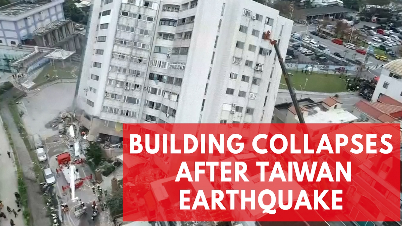 drone-footage-shows-collapsed-residential-building-after-taiwan-earthquake