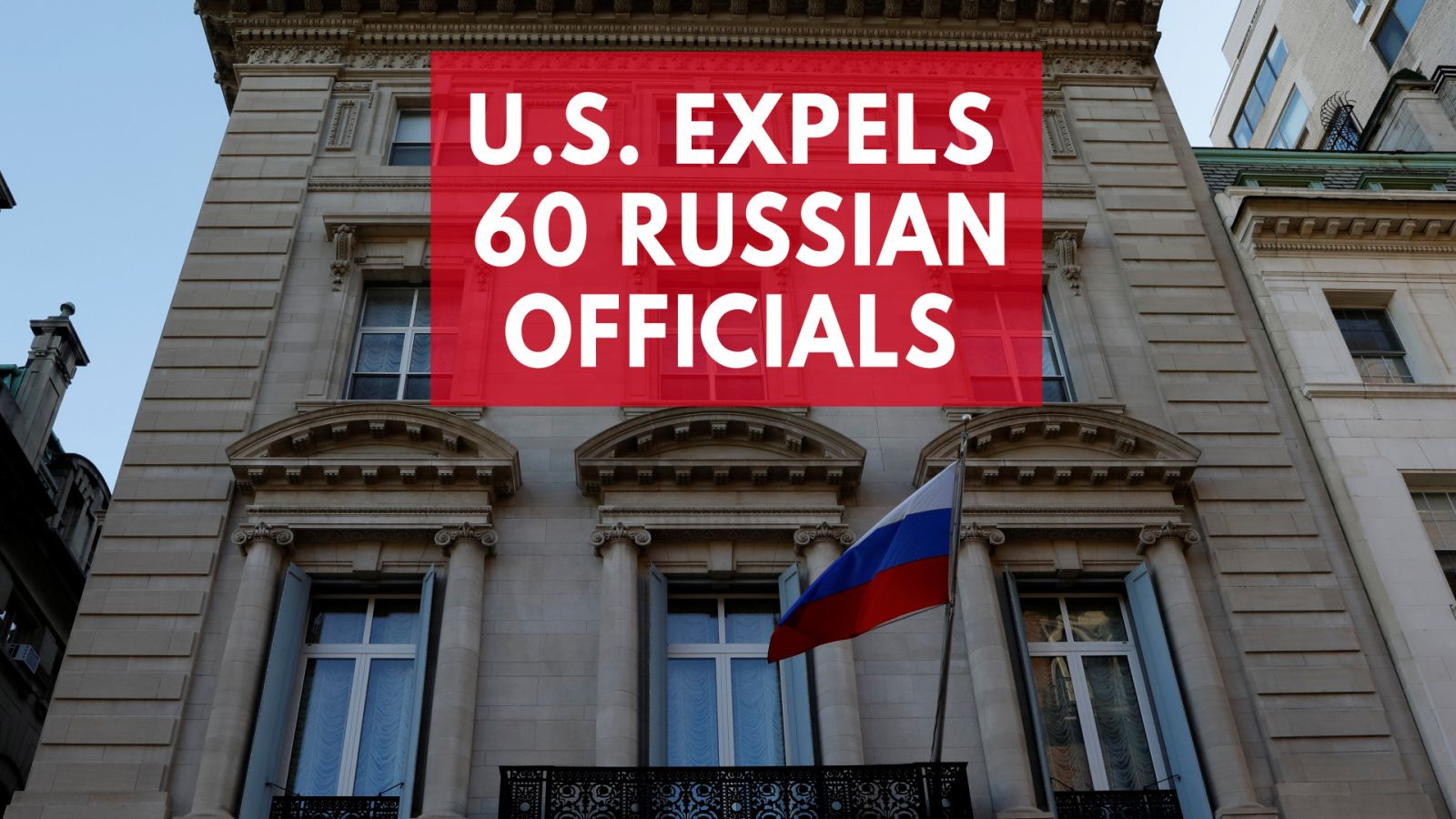 u-s-expels-60-russian-officials-over-poisoning-of-former-spy-sergei-skripal