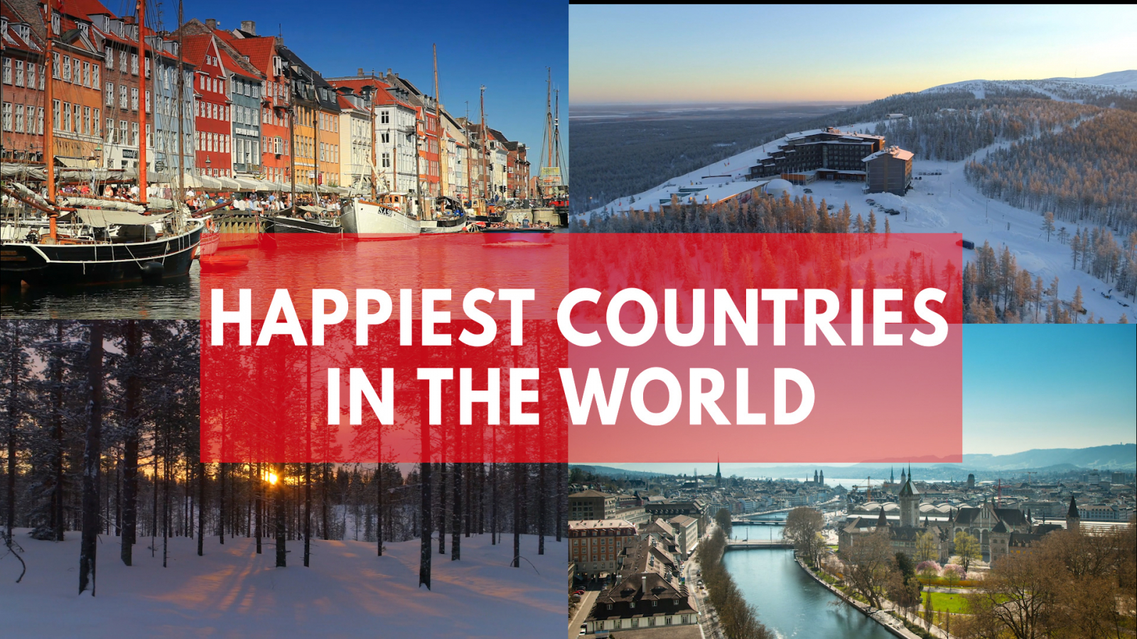 ranked the world s most pleasant countries to live in